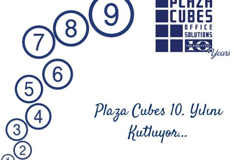 plaza cubes 10 yaşında
