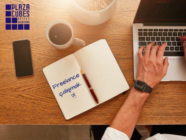 Freelance Çalışma & Ofis Hayatına Nasıl Hazırlanabilirsiniz?